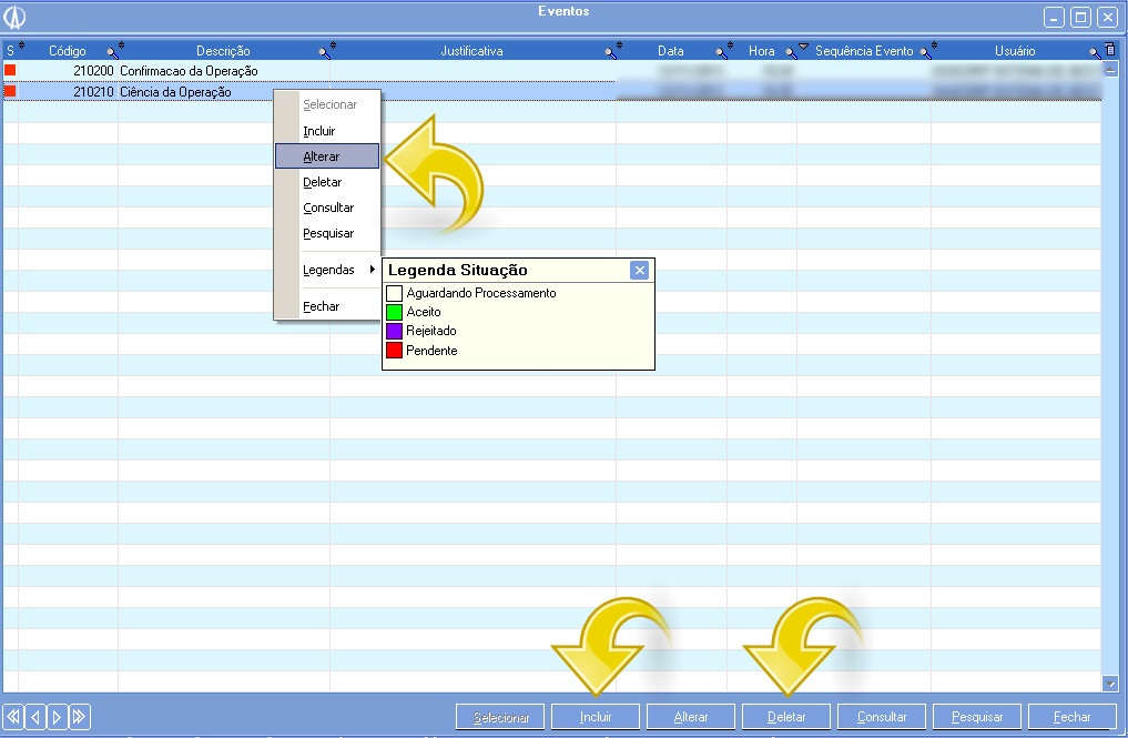 Acessar as telas para Incluir, Alterar, Deletar ou Consultar um evento